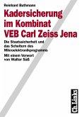 Kadersicherung im Kombinat VEB Carl Zeiss Jena (eBook, PDF)