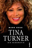 Tina Turner - Die Biografie (eBook, ePUB)