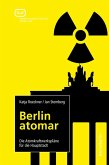 Berlin atomar (eBook, ePUB)