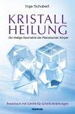 Kristallheilung - Die Heilige Geometrie der Platonischen Körper (eBook, PDF)