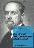 Werner Sombart - der rückwärtsgewandte Zukunftspessimist? (eBook, PDF)