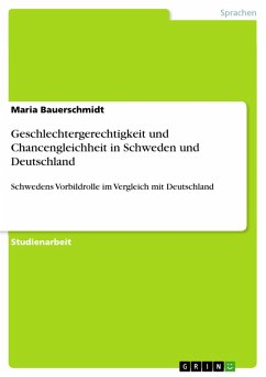 Geschlechtergerechtigkeit und Chancengleichheit in Schweden und Deutschland (eBook, PDF)