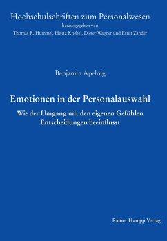 Emotionen in der Personalauswahl (eBook, PDF)