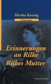 Erinnerungen an R. M. Rilke /Rilkes Mutter (eBook, ePUB)