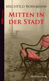 Mitten in der Stadt (eBook, ePUB)