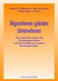 Migrantinnen gründen Unternehmen (eBook, PDF)