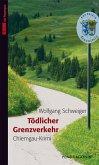 Tödlicher Grenzverkehr (eBook, ePUB)