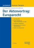 Der Aktenvortrag: Europarecht (eBook, PDF)
