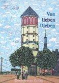 Von lieben Dieben (eBook, PDF)