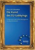 Die Kunst des EU-Lobbyings (eBook, PDF)