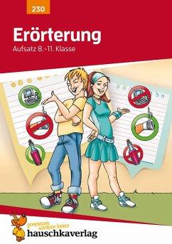 Erörterung. Aufsatz 8.-11. Klasse (eBook, PDF) - Widmann, Gerhard