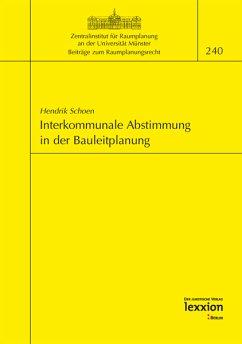 Interkommunale Abstimmung in der Bauleitplanung (eBook, PDF) - Schoen, Hendrik