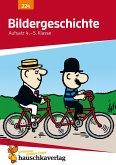 Bildergeschichte. Aufsatz 4.-5. Klasse (eBook, PDF)
