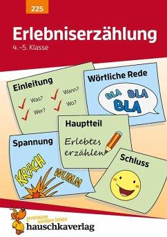 Erlebniserzählung. Aufsatz 4.-5. Klasse (eBook, PDF) - Widmann, Gerhard
