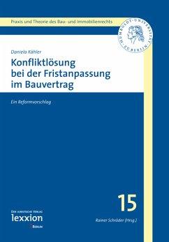 Konfliktlösung bei der Fristenanpassung im Bauvertrag (eBook, PDF) - Kähler, Daniela