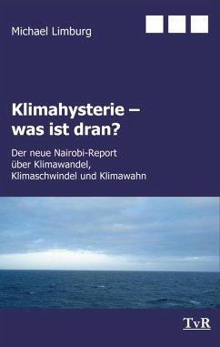 Klimahysterie - was ist dran? (eBook, ePUB) - Limburg, Michael