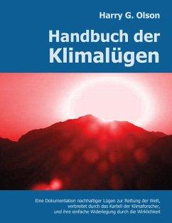Handbuch der Klimalügen (eBook, PDF) - Olson, Harry G.
