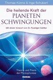 Die heilende Kraft der Planetenschwingungen (eBook, ePUB)