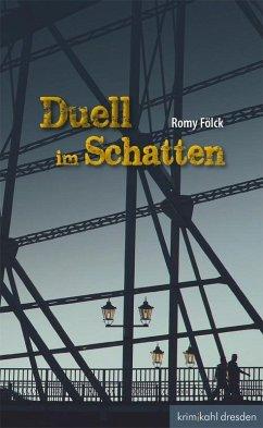 Duell im Schatten (eBook, ePUB)