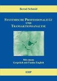 Systemische Professionalität und Transaktionsanalyse (eBook, ePUB)