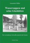 Wassersuppen und seine Glashütten (eBook, ePUB)