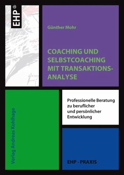 Coaching und Selbstcoaching mit Transaktionsanalyse (eBook, ePUB) - Mohr, Günther