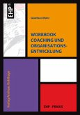 Workbook Coaching und Organisationsentwicklung (eBook, ePUB)
