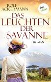 Das Leuchten der Savanne (eBook, ePUB)