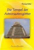 Die Tempel der Astronautengötter (eBook, PDF)