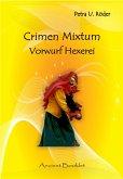 Crimen Mixtum - Vorwurf Hexerei (eBook, ePUB)