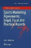 Sports Marketing Agreements: Legal, Fiscal and Practical Aspects (eBook, PDF)