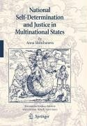 National Self-Determination and Justice in Multinational States (eBook, PDF) - Moltchanova, Anna