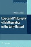 Logic and Philosophy of Mathematics in the Early Husserl (eBook, PDF)