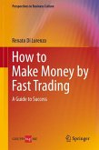 How to Make Money by Fast Trading (eBook, PDF)