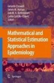 Mathematical and Statistical Estimation Approaches in Epidemiology (eBook, PDF)