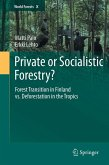 Private or Socialistic Forestry? (eBook, PDF)