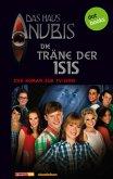 Die Träne der Isis / Das Haus Anubis Bd.6 (eBook, ePUB)