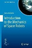 Introduction to the Mechanics of Space Robots (eBook, PDF)