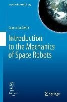 Introduction to the Mechanics of Space Robots (eBook, PDF) - Genta, Giancarlo