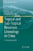 Tropical and Sub-Tropical Reservoir Limnology in China (eBook, PDF)