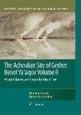 The Acheulian Site of Gesher Benot Ya'aqov Volume II (eBook, PDF)