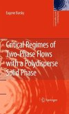 Critical Regimes of Two-Phase Flows with a Polydisperse Solid Phase (eBook, PDF)