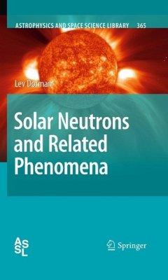Solar Neutrons and Related Phenomena (eBook, PDF) - Dorman, Lev