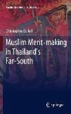 Muslim Merit-making in Thailand's Far-South (eBook, PDF)
