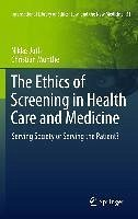 The Ethics of Screening in Health Care and Medicine (eBook, PDF) - Juth, Niklas; Munthe, Christian