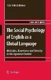 The Social Psychology of English as a Global Language (eBook, PDF)