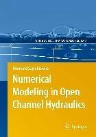 Numerical Modeling in Open Channel Hydraulics (eBook, PDF)