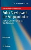 Public Services and the European Union (eBook, PDF)