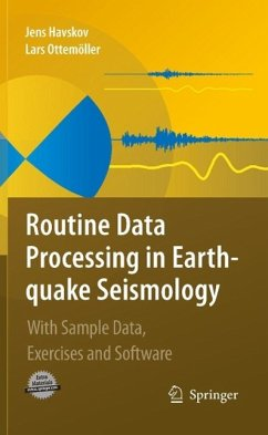 Routine Data Processing in Earthquake Seismology (eBook, PDF) - Havskov, Jens; Ottemoller, Lars
