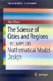 The Science of Cities and Regions (eBook, PDF)